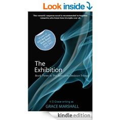 The Exhibition (An Executive Decision Trilogy Book 3) - Kindle edition by Grace Marshall. Contemporary Romance Kindle eBooks @ Amazon.com.