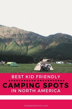 You're taking the kids camping this summer. you just need to know the best kid friendly camping spots in North America. Camping With Kids, Family Camping, Travel With Kids, Family Travel, Camping Spots, Go Camping, Outdoor Camping, Camping Recipes, Beach Camping