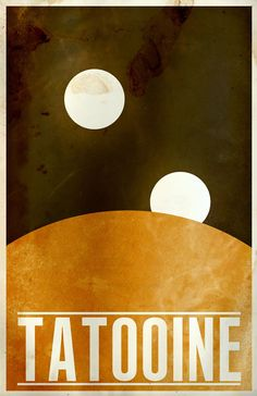 If you're hoping for an out of this galaxy experience, try Tatooine. | 19 Gorgeous Retro Travel Posters To Fantasy Destinations