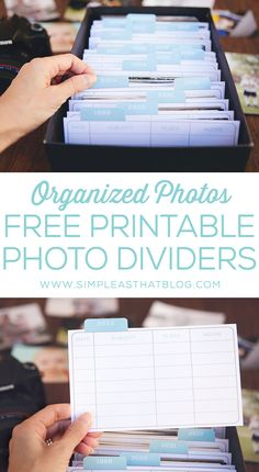 Organizing printed photos - free printable photo dividers. Great way to get your photos organized!
