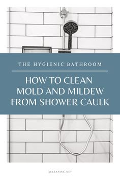 The Hygienic Bathroom: How To Clean Mold And Mildew From Shower Caulk | xCleaning.net - Your Cleaning Tips Clean Shower Tile Grout, Cleaning Shower Mold, Remove Mold From Shower, Daily Shower Cleaner, Daily Shower Spray, Bathroom Cleaning, Household Cleaning Tips, House Cleaning Tips, Cleaning Hacks