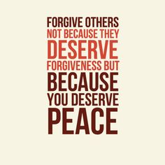 "In-your-face Poster ""Forgive others not because they deserve forgiveness but because you deserve peace"" #113550 - Behappy.me"