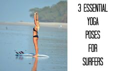 Yoga Poses for Surfers!