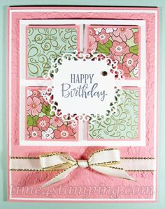 Time 4 Stamping – Handmade cards and papercrafting Birthday Cards For Women, Handmade Birthday Cards, Happy Birthday Cards, Diy Birthday, Making Greeting Cards, Greeting Cards Handmade, Stampin Up Karten, Stamping Up Cards, Card Patterns