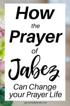 How to Pray the Prayer of Jabez-BOLD Prayer Challenge Day 1 (with free Scripture Cards) -