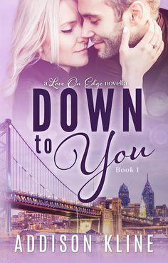 Cover Reveal: 'Down to You' by Addison Kline
