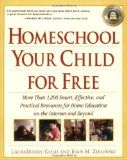 Homeschool Your Child for Free: More Than 1,200 Smart, Effective, and Practical Resources for Home Education on the Internet and Beyond - http://www.nethomeschool.com/resources/homeschool-teaching-music/homeschool-your-child-for-free-more-than-1200-smart-effective-and-practical-resources-for-home-education-on-the-internet-and-beyond/