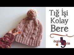 Bu yazımızda tığ işi kolay burgulu bere modeli yapılışından bahsedeceğiz. Videolu anlatımı da bulunmaktadır. Crochet Coat, Crochet Baby Hats, Crochet Beanie, Knitted Hats, Crochet Stitches, Crochet Patterns, Cowl Scarf, Crochet Fashion, Hat Making