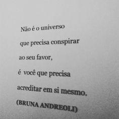 "3,696 curtidas, 12 comentários - BRUNA ANDREOLI (@poesiasrapidas) no Instagram: ""Acreditar."""