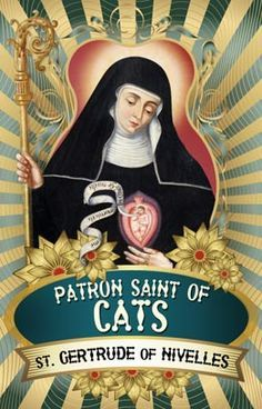 Saint Gertrude of Nivelles, the patron saint of cats. The first Crazy Cat Lady. The Catholic Church didn't let anchoresses keep any pets except cats. Patron Saints, Crazy Cat Lady, Crazy Cats, I Love Cats, Cute Cats, Funny Kitties, Adorable Kittens, Funny Dogs, Patron Saint Of Cats