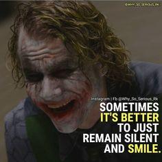 Parfois c'est meilleur de juste garder le silence et de sourire.