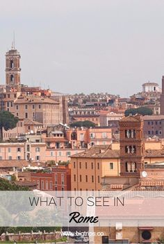 View on Rome. What to see in Rome, Italy. All places on the map.  #rome #italy #travel