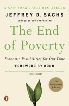 The End of Poverty by Jeffrey D. Sachs,Bono, Click to Start Reading eBook, The landmark exploration of economic prosperity and how the world can escape from extreme poverty for