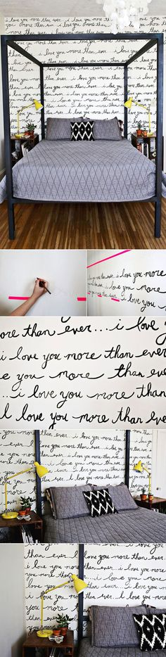 Writings on the Wall. Love this! would be really cute on a smaller wall if it were a real love letter <3