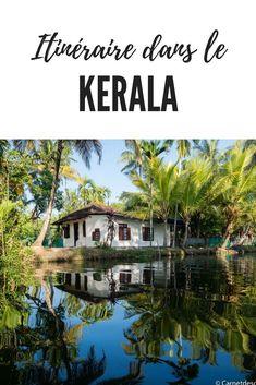 Itinéraire de voyage dans le Kerala : une semaine de voyage en Inde. Que voir et que faire dans le Kerala, quand partir au Kerala, comment s'y rendre, les transports, le budget, visa, vaccins, etc. Tout savoir pour bien préparer votre voyage au Krala en Inde #inde #kerala #itinéraire #préparatifs