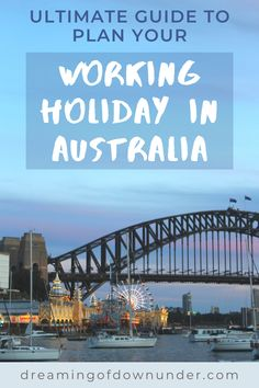 This detailed guide will help plan your working holiday in Australia and includes travel advice and important things like getting a bank account, sim card and visa. #australia #backpacking #travel Australia Visa, Work In Australia, Moving To Australia, Visit Australia, Australia Travel, Working Holiday Visa, Working Holidays, Travel Expert, Travel Advice