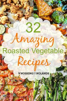 32 Amazing Roasted V