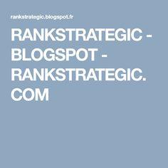 RANKSTRATEGIC - BLOGSPOT - RANKSTRATEGIC.COM