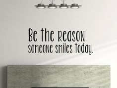 Be The Reason Someone Smiles Today Inspirational by MyVinylStory, $19.97 #optimistic #positivity #inpiring
