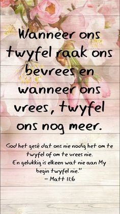 Afrikaanse Quotes, Special Words, Prayer Quotes, My King, Omega, Prayers, Encouragement, Inspirational Quotes, Inspring Quotes