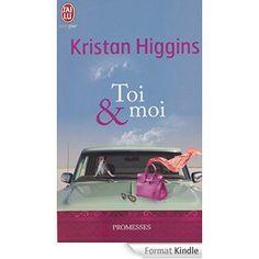 Toi et moi eBook: Kristan Higgins, Sophie Dalle: Amazon.fr: Livres