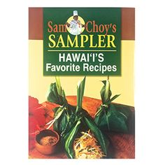 Hawaii's Favorite Recipes by Sam Choy #book #cookbook