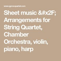 Find This Pin And More On String Quartet Wedding Music
