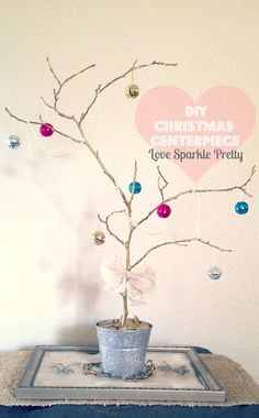 Love Sparkle Pretty: DIY Christmas Centerpiece Tree