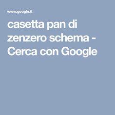 casetta pan di zenzero schema - Cerca con Google