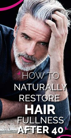 naturally restore hair fullness after 40
