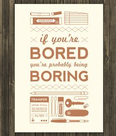 bored 60 Inspiring Quotations That Will Change The Way You Think