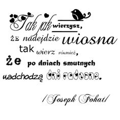 radość Decoupage, Motto, Quotations, Stamp, Templates, Thoughts, Humor, Words, Quotes