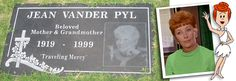 And here's her grave, Jean Vander Pyl born in 1919 and died of Lung cancer in 1999 a few months before her birthday. To me she'll be best remembered as the voice of Wilma and later on in the Flintstones Pebbles. Wilma Flintstone, Famous Graves, Momento Mori, Cemetery Art, Famous Stars, Lung Cancer, 80th Birthday, Lunges, The Voice