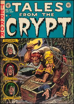 """wonderful-strange: """" Tales From the Crypt #29, April-May 1952. Cover art by Jack Davis. """""""