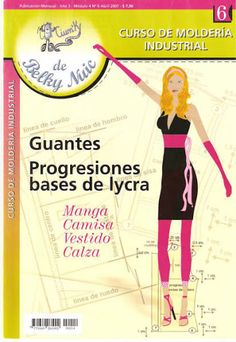 guantesyprogresioneslycra - Johanna Frias - Álbumes web de Picasa 20s Fashion, Fashion Books, Clothing Patterns, Sewing Patterns, How To Make Skirt, Felt Books, Pattern Drafting, Couture, Pattern Making