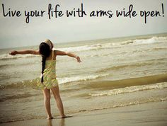 open arms #quote #inspiration