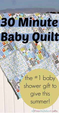 30 Minute Baby Quilt - Easy baby quilt pattern that makes a fantastic baby shower gift DIY! Make one of the best baby shower gifts to give in under an hour.