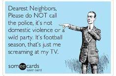 It's football season.....
