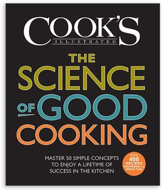 Read The Editors of America's Test Kitchen and Guy Crosby Ph.D's book The Science of Good Cooking: Master 50 Simple Concepts to Enjoy a Lifetime of Success in the Kitchen (Cook's Illustrated Cookbooks). Published on by Cook's Illustrated. Cooking Photos, Thing 1, Americas Test Kitchen, Food Science, Science Books, Kitchen Science, Science Lessons, Food Chemistry, Science Labs