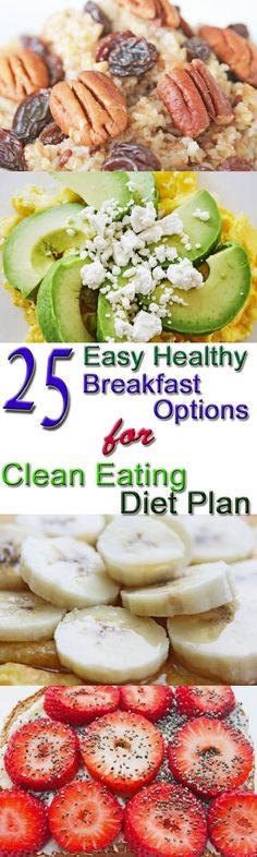 Recipes and Cooking Tips: 25 Healthy Breakfast Options for Clean Eating Diet Plan