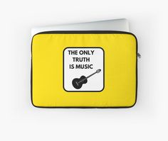 THE ONLY TRUTH IS MUSIC • Also buy this artwork on phone cases, apparel, stickers, and more.
