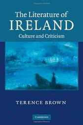 Add this to your reading collection  The Literature of Ireland - http://www.buypdfbooks.com/shop/uncategorized/the-literature-of-ireland-2/