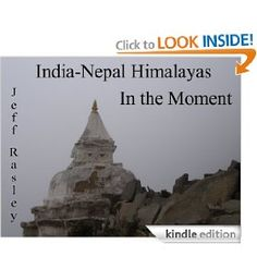 This journey ends with a book, India-Nepal Himalayas in the Moment