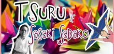 1000 Origamis (tsuru) e a História de Sasaki Sadaki