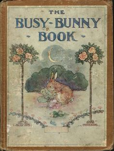 The Busy Bunny Book #beautiful, #vintage, moon, old books
