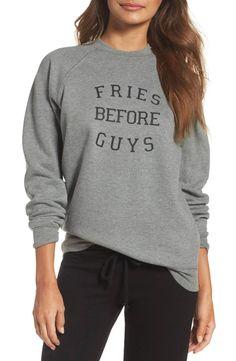 Fries before guys.
