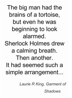 From #GarmentofShadows, a Mary Russell and #Sherlock Holmes #mystery by Laurie R. King.