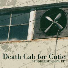Death Cab for Cutie - Studio X Sessions EP**