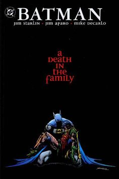 BATMAN: A DEATH IN THE FAMILY | DC Comics. So sad...