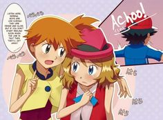 Misty and Serena talking about Ash #Pokeshipping ^.^ ♡ #Amourshipping ^.^ ♡ I give good credit to whoever made this